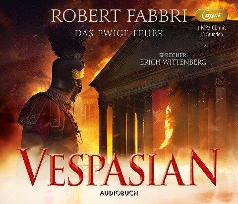 Vespasian: Das ewige Feuer - Robert Fabbri
