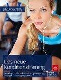 Das neue Konditionstraining - Manfred Grosser, Stephan Starischka, Elke Zimmermann