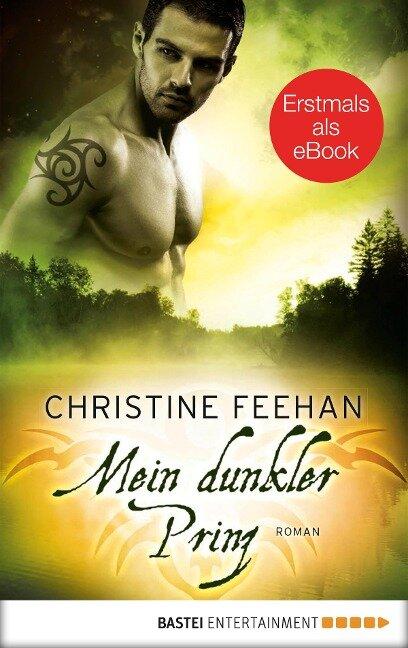 Mein dunkler Prinz - Christine Feehan