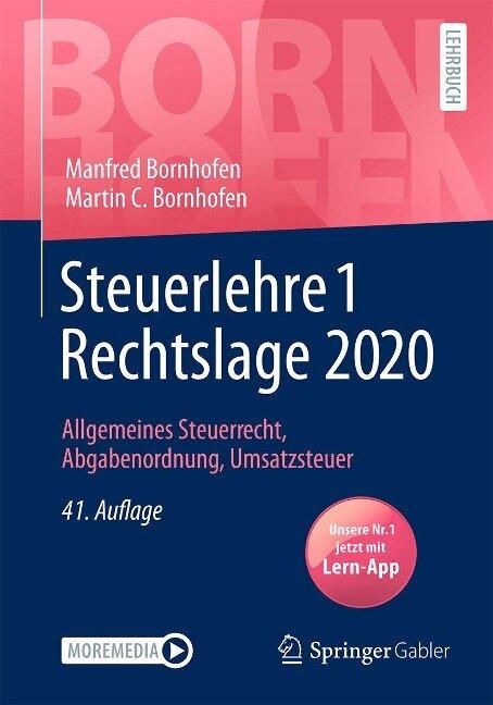 Steuerlehre 1 Rechtslage 2020 - Manfred Bornhofen, Martin C. Bornhofen