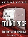Tolino Page - das inoffizielle Handbuch - Matthias Matting