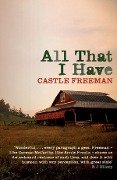 All That I Have - Castle Freeman