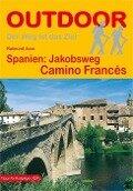 Spanien: Jakobsweg Camino Francés - Raimund Joos
