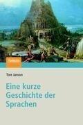 Eine kurze Geschichte der Sprachen - Tore Janson