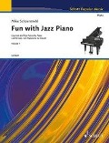 Fun with Jazz Piano. Band 1. Klavier. - Mike Schoenmehl