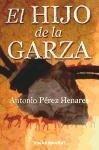 HIJO DE LA GARZA, EL (B4P)(9788415139188) -