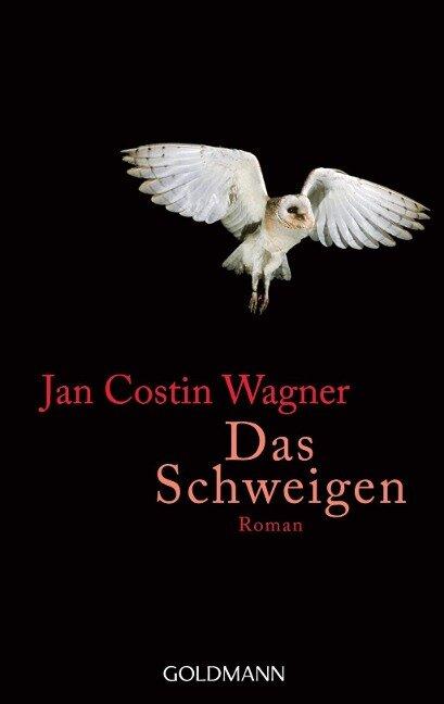 Das Schweigen - Jan Costin Wagner