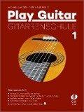 Play Guitar Gitarrenschule 1 - Michael Langer, Ferdinand Neges