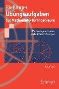 Übungsaufgaben zur Mathematik für Ingenieure - Thomas Rießinger