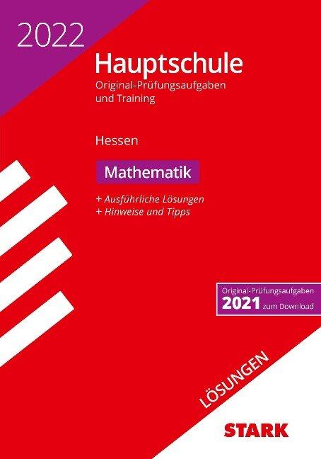 STARK Lösungen zu Original-Prüfungen und Training Hauptschule 2022 - Mathematik - Hessen -