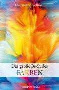 Das große Buch der Farben - Klausbernd Vollmar