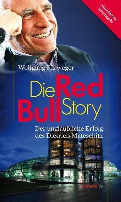 Die Red-Bull-Story - Wolfgang Fürweger