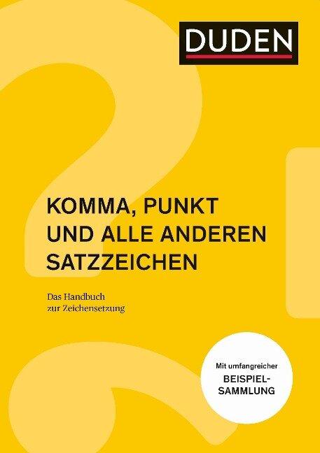 Komma, Punkt und alle anderen Satzzeichen - Anja Steinhauer, Christian Stang