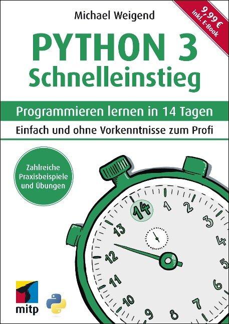 Python 3 Schnelleinstieg - Michael Weigend