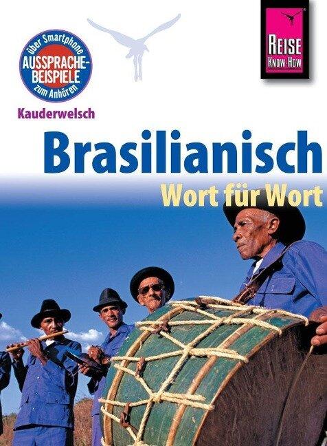 Reise Know-How Kauderwelsch Brasilianisch - Wort für Wort - Clemens Schrage
