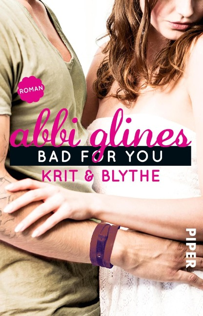 Bad For You - Krit und Blythe - Abbi Glines