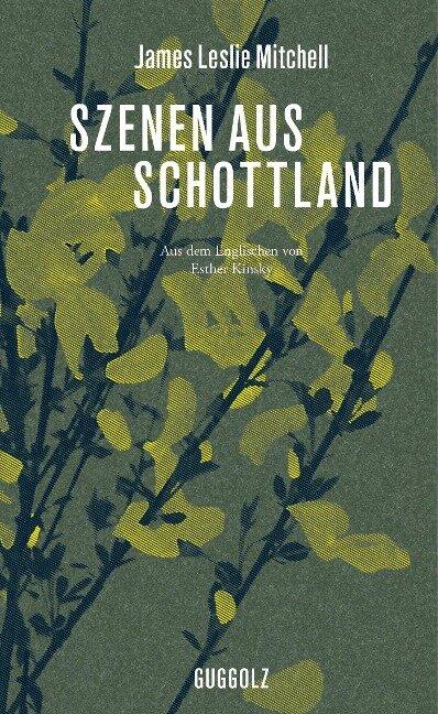 Szenen aus Schottland - James Leslie Mitchell