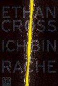 Ich bin die Rache - Ethan Cross