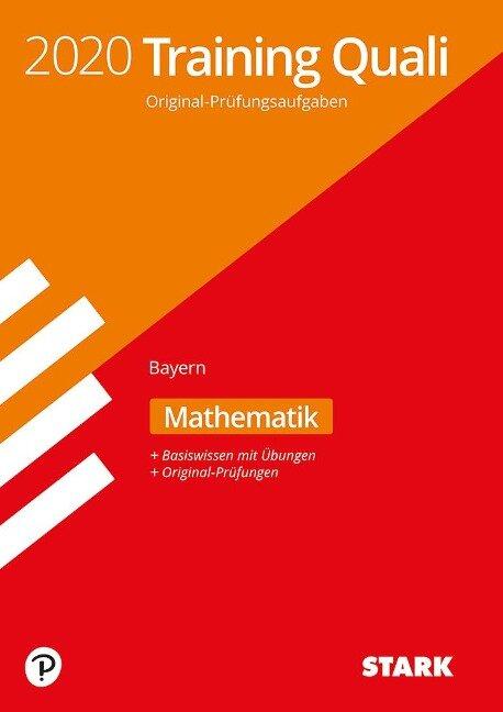 STARK Training Abschlussprüfung Quali Mittelschule 2020 - Mathematik 9. Klasse - Bayern -