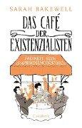 Das Café der Existenzialisten - Sarah Bakewell