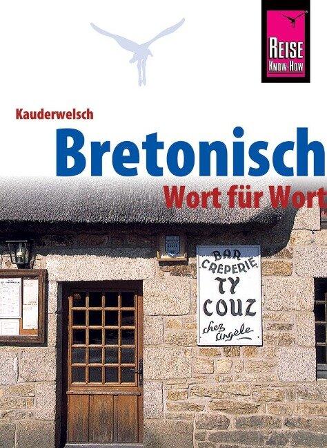 Bretonisch - Wort für Wort - Michael Pöschl