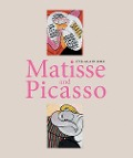 Matisse and Picasso - Yve-Alain Bois