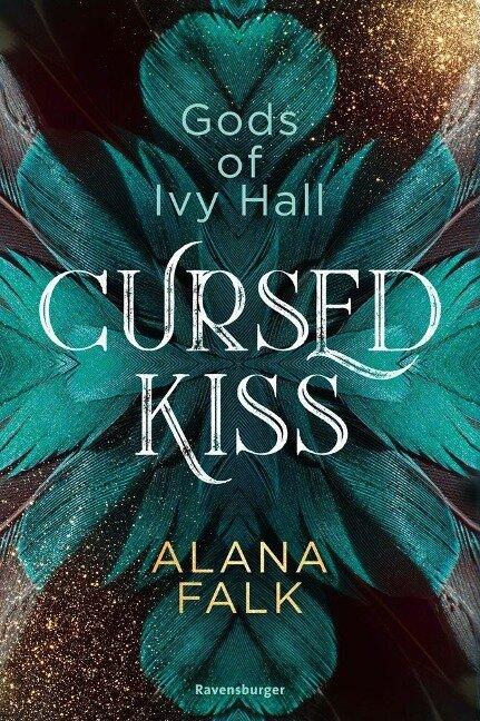 Gods of Ivy Hall, Band 1: Cursed Kiss - Alana Falk
