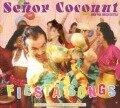 Fiesta Songs (Remastered) - Senor Coconut