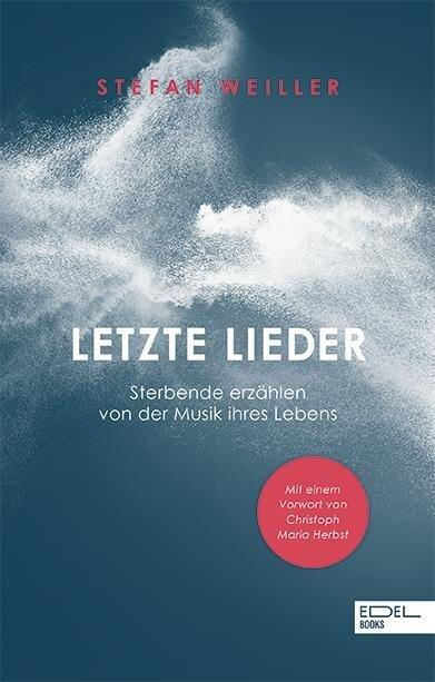 Letzte Lieder - Stefan Weiller