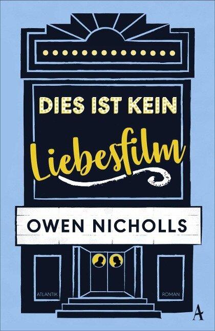 Dies ist kein Liebesfilm - Owen Nicholls
