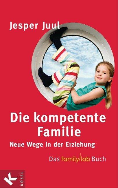 Die kompetente Familie - Jesper Juul