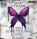 Der Schmetterlingsjunge - Max Bentow