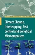Climate Change, Intercropping, Pest Control and Beneficial Microorganisms -
