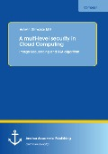 A multi-level security in Cloud Computing: Image Sequencing and RSA algorithm - Ashwin Dhivakar