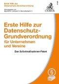 Erste Hilfe zur Datenschutz-Grundverordnung für Unternehmen und Vereine - Eugen Ehmann, Thomas Kranig