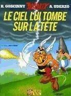 Asterix Französische Ausgabe 33. Le Ciel lui tombe sur la tête - Rene Goscinny