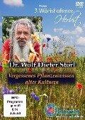 Vergessenes Pflanzenwissen alter Kulturen - Wolf Dieter Storl
