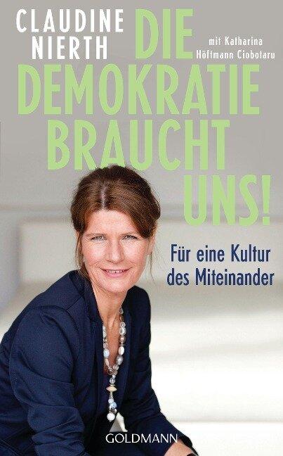 Die Demokratie braucht uns! - Claudine Nierth