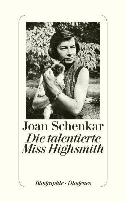 Die talentierte Miss Highsmith - Joan Schenkar