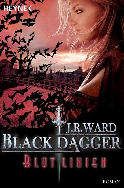 Black Dagger 11. Blutlinien - J. R. Ward