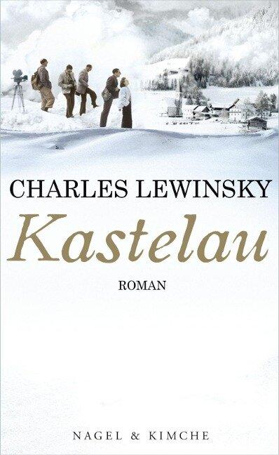 Kastelau - Charles Lewinsky