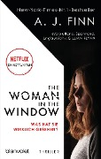 The Woman in the Window - Was hat sie wirklich gesehen? - A. J. Finn