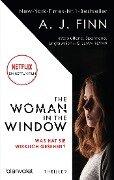 The Woman in the Window - Was hat sie wirklich gesehen? - A. J. Finn