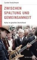 Zwischen Spaltung und Gemeinsamkeit - Carsten Kretschmann