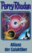Perry Rhodan 85. Allianz der Galaktiker -