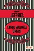 Einmal Mallorca einfach - Roderic Jeffries