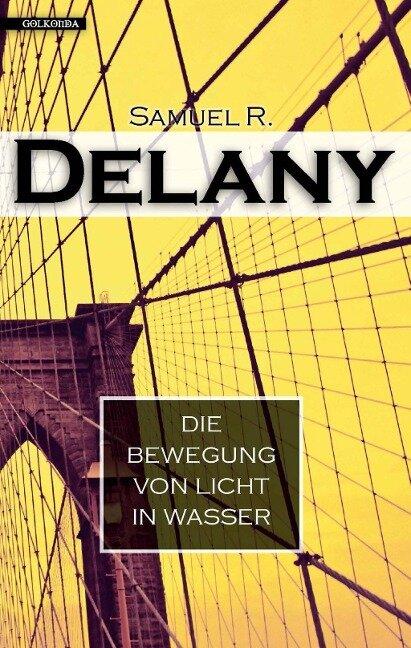 Die Bewegung von Licht in Wasser - Samuel R. Delany