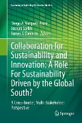 Collaboration for Sustainability and Innovation: A Role For Sustainability Driven by the Global South? -