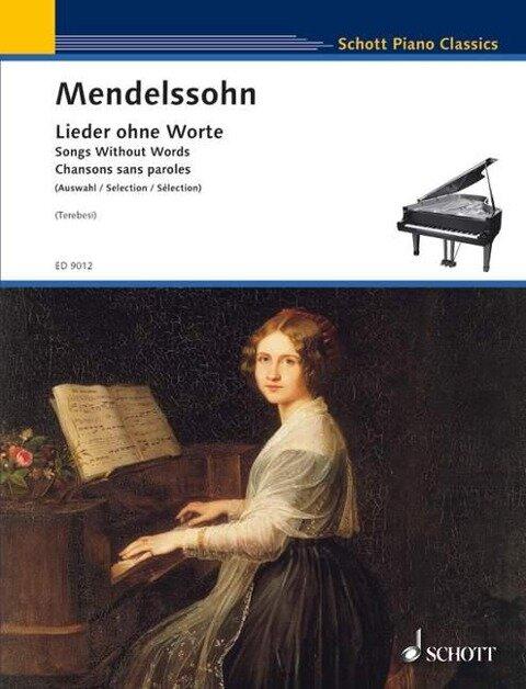 Lieder ohne Worte - Felix Mendelssohn Bartholdy