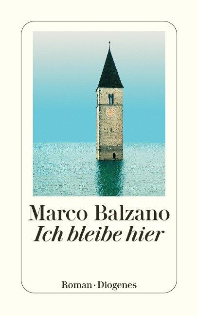 Ich bleibe hier - Marco Balzano